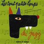 Tout-petits loups du jazz